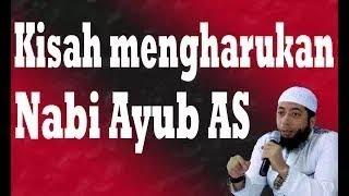 Kisah mengharukan Nabi Ayub AS - Ustadz Khalid Basalamah.mp4