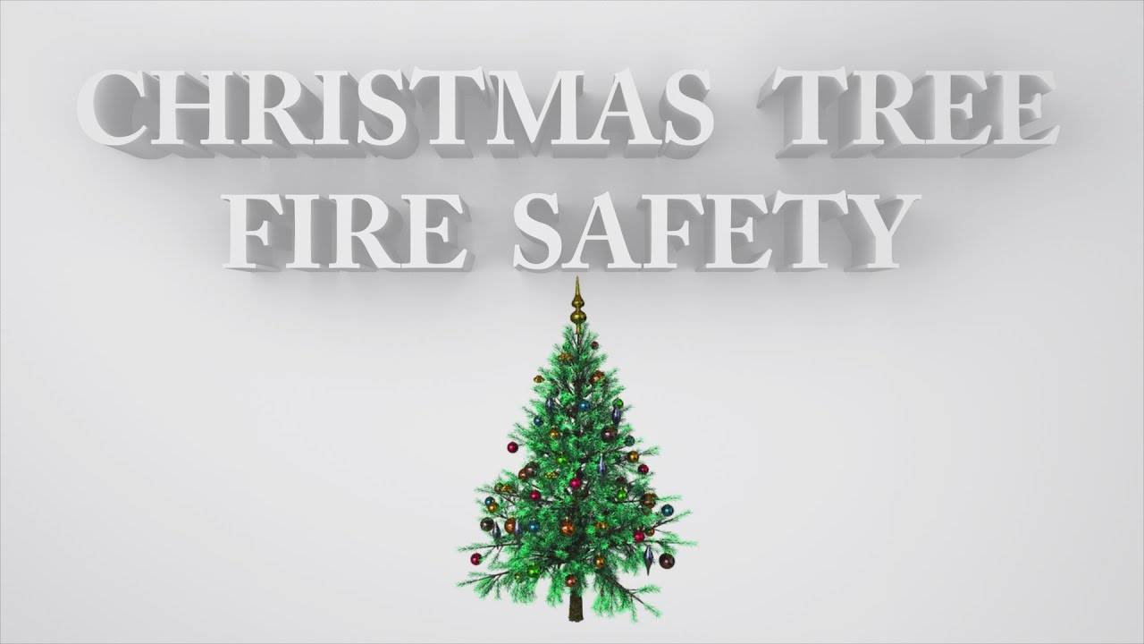 Christmas Tree Fire Safety Psa Youtube