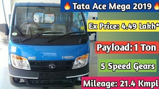 Tata Ace Mega 2019 Full Detail Review Specification Price Millage Payload Capacity