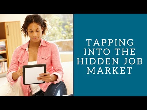 Tapping Into the Hidden Job Market