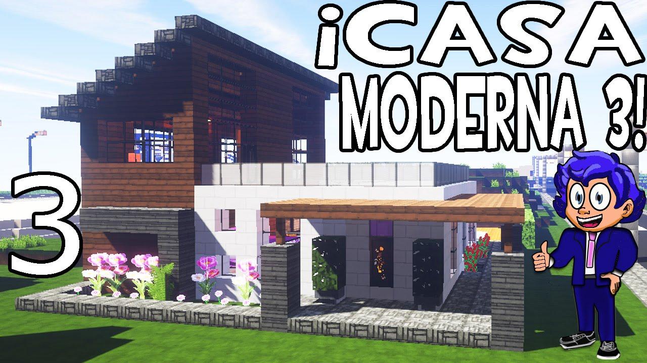 Casa moderna 3 en minecraft parte 3 c mo hacer y decorar for Casa moderna haddoz