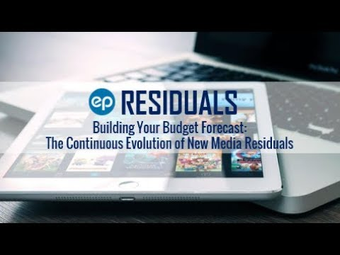 EP Residuals - Building Your Budget Forecast: New Media Residuals