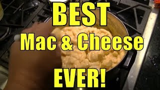 Mac & Cheese - BEST EVER !