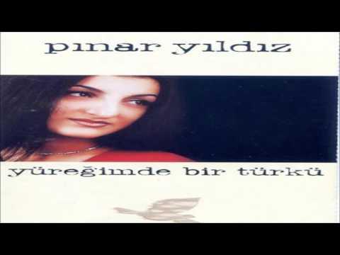 Pınar Yıldız - Yarim Senden Ayrılalı [© ARDA Müzik]