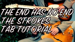 The End Has No End - The Strokes ( Guitar Tab Tutorial & Cover )