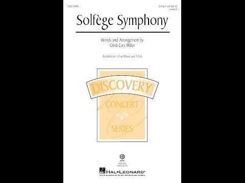 Solfège Symphony (2-Part) - Arranged by Cristi Cary Miller