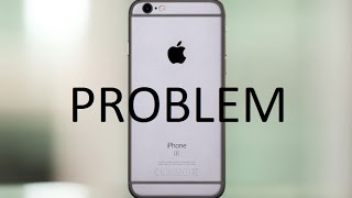 Iphone 6s Problems