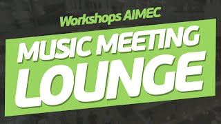[Workshops] Ilan Kriger - Music Meeting Lounge