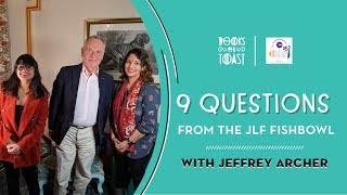 9 Questions from the Jaipur Lit Fest Fishbowl - Interview with JEFFREY ARCHER