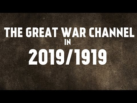 The Road Ahead For The Great War Channel