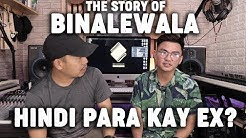 BINALEWALA | THE REAL STORY with Michael Dutchi Libranda | Babin Lim