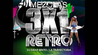 3x1 Version Retro Dj Dany Brito Produccion #101