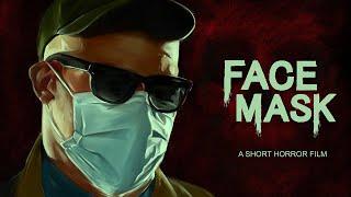 FACE MASK - Horror Short Film