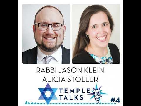 Temple Talks #4: Early Childhood Education During COVID-19 (Alicia Stoller \u0026 Rabbi Jason Klein)
