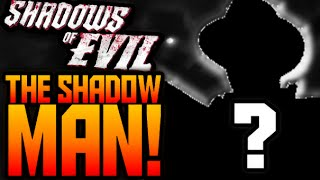 Call of Duty Black Ops 3 ZOMBIES THE SHADOW MAN