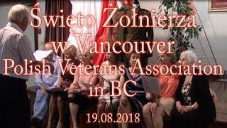 Święto Żołnierza w Vancouver, Polish Veterans Association in BC 19.08.2018