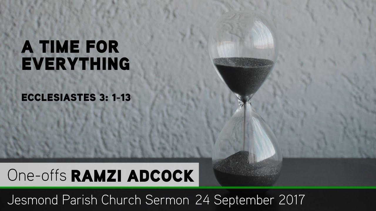 Ecclesiastes 3: 1-13 - A Time for Everything - JPC Sermon - Clayton TV