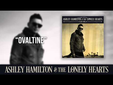 """Ashley Hamilton & The Lonely Hearts - """"Ovaltine"""" (Official Audio)"""