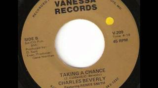 Taking A Chance  -  Charles Beverly