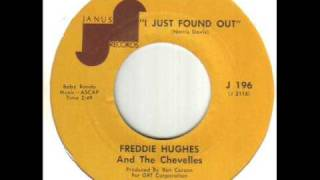 Freddie Hughes And The Chevelles I Just Found Out