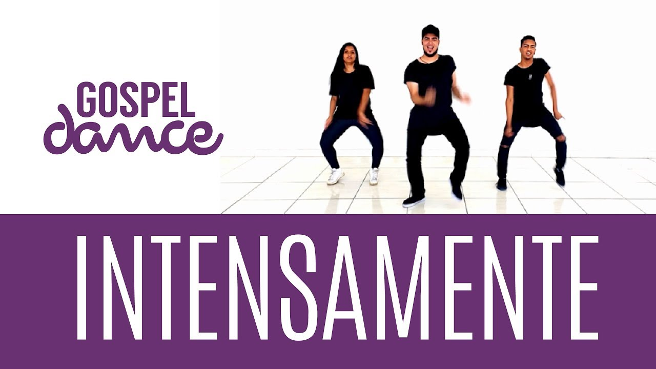 Gospel Dance - Intensamente - DJ PV e Preto no Branco [VIDEO 1]