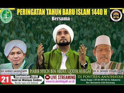ANNIHAYAH BERSHOLAWAT - HABIB SYECH - K.H. AHMAD SALIMUL  APIP - PERINGATAN TAHUN BARU ISLAM 1440