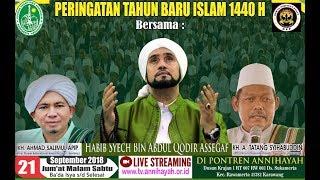 ANNIHAYAH BERSHOLAWAT HABIB SYECH K H AHMAD SALIMUL APIP PERINGATAN TAHUN BARU ISLAM 1440