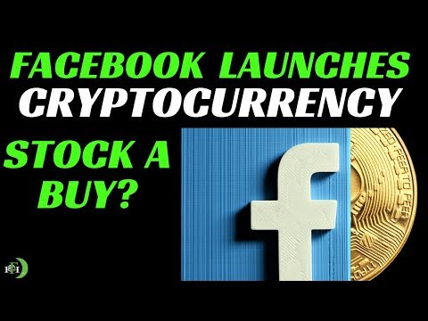 FACEBOOK LAUNCHES CRYPTOCURRENCY | IS FACEBOOK A BUY?