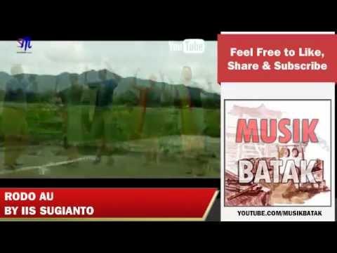 Lagu Batak - Iis Sugianto - Rodo Au