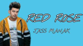 """New punjabi song   """"RED ROSE""""  by jass manak"""
