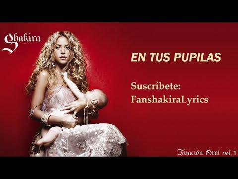01 Shakira - En Tus Pupilas [Lyrics]