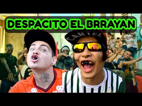 DESPACITO EL BRAYAN FT. JUSTIN BIEBER (OFFICIAL VIDEO ) || Rangers.v