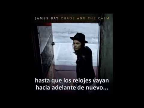James Bay- Clocks Go Forward (Español)