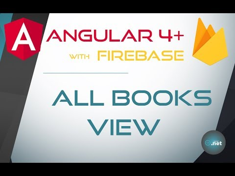 21. ALL BOOKS VIEW - Angular 4+ with Firebase & Material Design