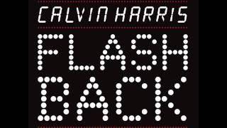 Calvin Harris - Flashback (David Guetta