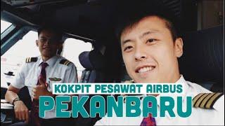 Lihat Kokpit Pesawat Airbus Di Pekan Baru Yu