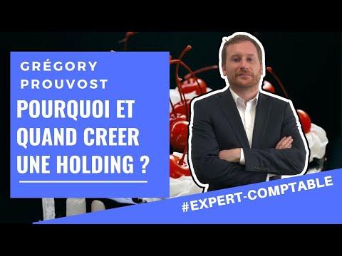 [POURQUOI ET QUAND CREER UNE HOLDING?] - Conseil d'expert comptable aux entrepreneurs