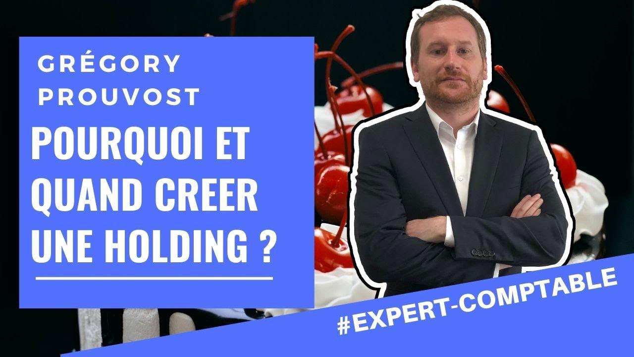 Download [POURQUOI ET QUAND CREER UNE HOLDING?] - Conseil d'expert comptable aux entrepreneurs