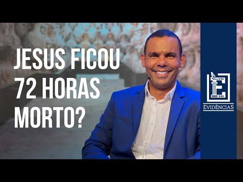 JESUS FICOU 72 HORAS MORTO | Evidências NT