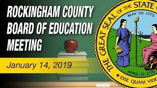 January 14, 2019 Rockingham County Board Of Education Meeting