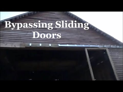 Bypassing Sliding Doors this old Barn/Shop