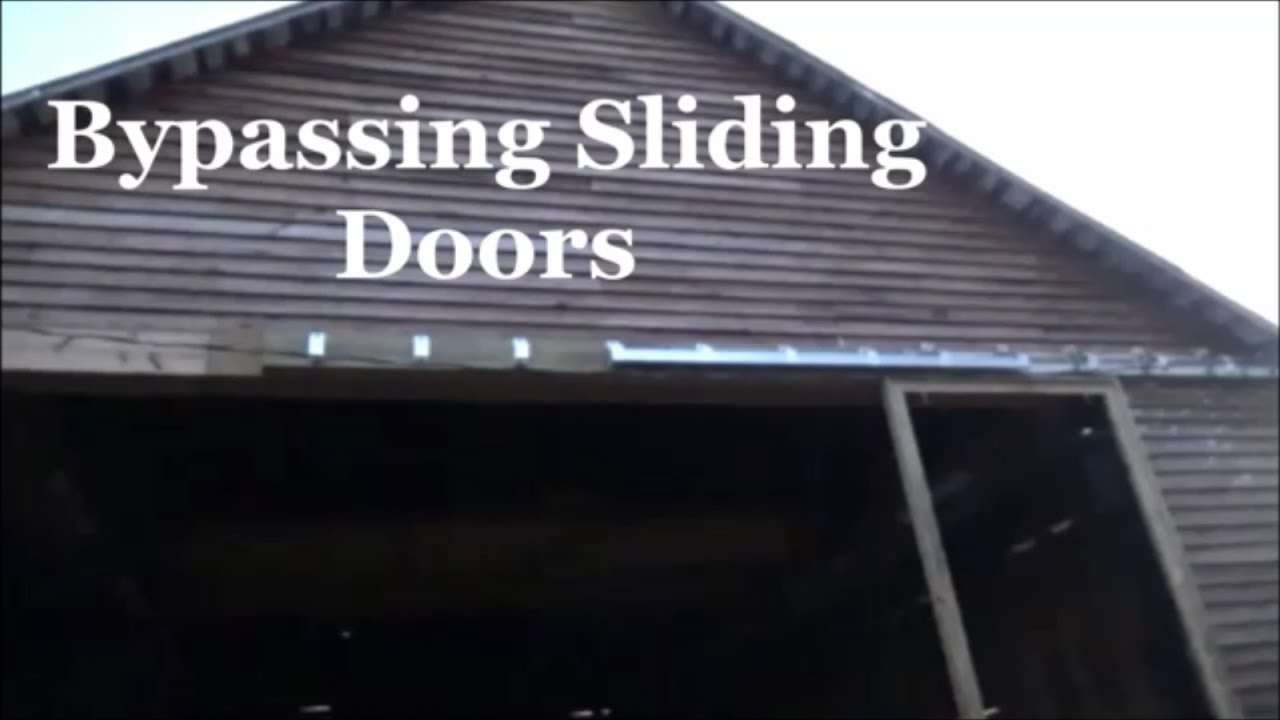 Bypassing Sliding Doors This Old Barn Shop Youtube