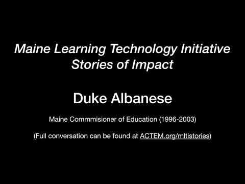 Duke Albanese - Maine Commissioner of Education (1996-2003)