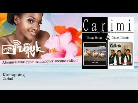 Carimi - Kidnapping - YourZoukTv