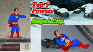 Top 5 Powers in Super City/MDeckie/2k18