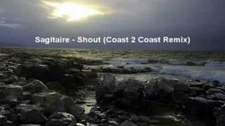 Sagitaire - Shout (Coast 2 Coast Remix)(2001)