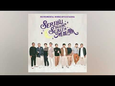 KAHITNA - SERIBU BULAN SEJUTA MALAM (Instrumental)