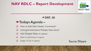 Day 06 - How To Develop RDLC Report in NAV  - Using List With Multiple Tables in Layout
