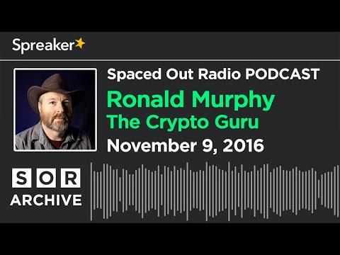 Nov. 9/16 - The Crypto Guru Ronald Murphy