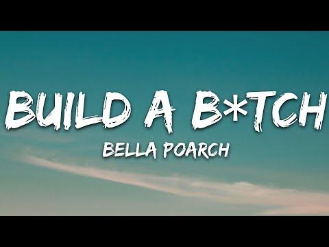 Bella Poarch – Build a B*tch (Lyrics)
